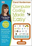 Computer Coding Made Easy Ages 7-11 Key Stage 2 (Made Easy Workbooks)
