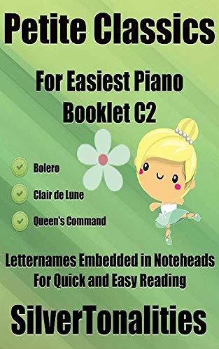 Petite Classics for Easiest Piano Booklet C2