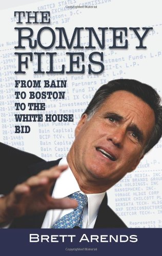 Read Online The Romney Files: The Inside Story Behind Mitt's Money, Politics and Religion pdf