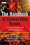 The Handbook of Convertible Bonds: Pricing, Strategies and Risk Management