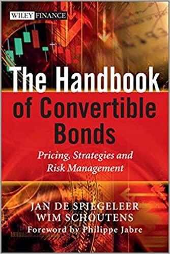 The handbook of convertible bonds : pricing, strategies and risk management