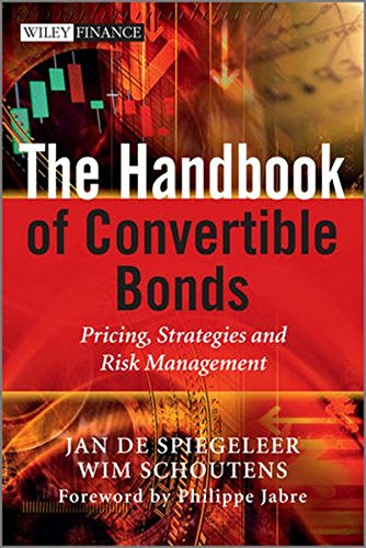 The Handbook of Convertible Bonds: Pricing, Strategies and Risk Management by Wiley