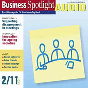 Business Spotlight Audio - Supporting disagreement in meetings. 2/2011 Hörbuch