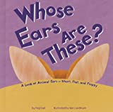 Whose Ears Are These?, Peg Hall, 1404865918