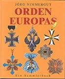 Orden Europas - Ein Sammlerbuch