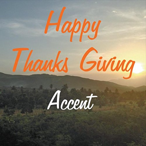 Happy Thanks Giving - Hill Accent
