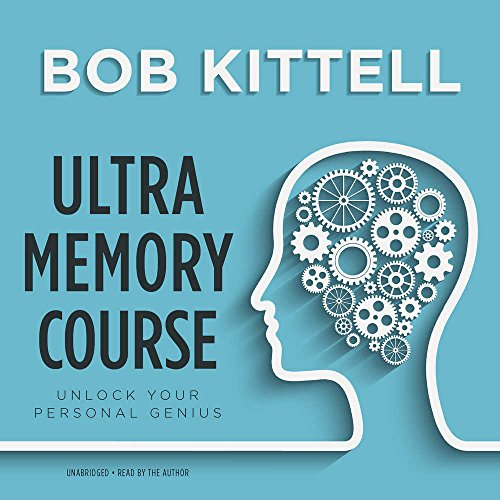 Ultra Memory Course: Memory Improvement Techniques - Library Edition by Blackstone Pub