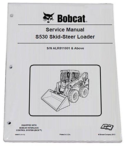 Bobcat S530 Skid Steer Loader Repair Workshop Service Manual - Part Number # 6990673