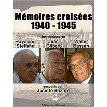 MEMOIRES CROISEES 1940 1945