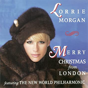 Lorrie Morgan - Merry Christmas From London - Amazon.com Music