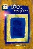 100 Days of Love, David Loye, 0979525721