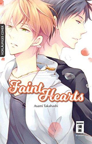 Faint Hearts Taschenbuch – 7. März 2019 Asami Takahashi Constantin Caspary Egmont Manga 3770456661