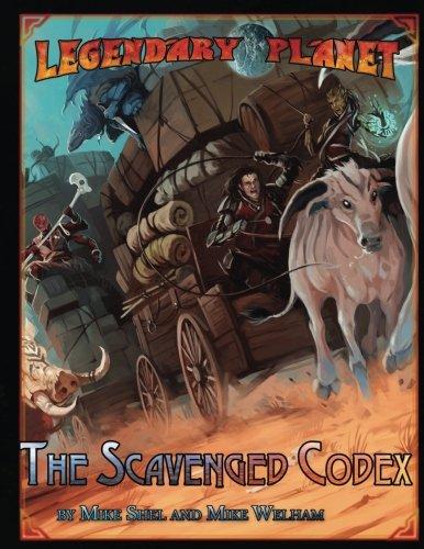 Legendary Planet: The Scavenged Codex (5E) (Legendary Planet (5E)) (Volume 3)