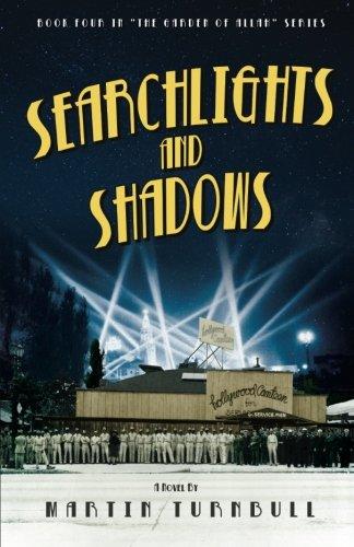 Searchlights and Shadows: A Novel of Golden-Era Hollywood (Hollywood's Garden of Allah novels Book - Los Blvd Angeles Hollywood