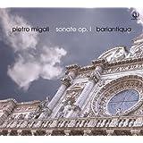 Pietro Migali: Sonate 1
