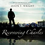 Recovering Charles | Jason F. Wright