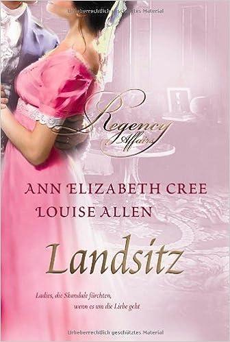 Book Landsitz: 1. Warum so scheu, Mylady? 2. Zwischen Ehre und Verlangen
