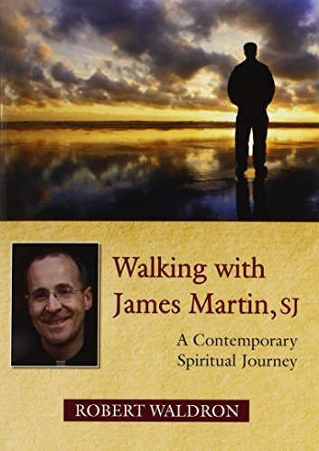Walking with James Martin, SJ: A Contemporary Spiritual Journey Paperback November 1, 2012 (Walking With James Martin)