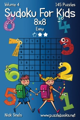 Read Online Sudoku For Kids 8x8 - Easy - Volume 4 - 145 Logic Puzzles ebook