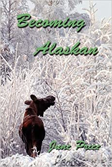 Book Becoming Alaskan by June Price (2009-01-01)