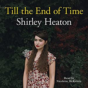 Till the End of Time Audiobook
