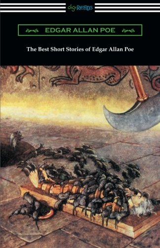 The Best Short Stories of Edgar Allan Poe (Edgar Allan Poe Best Short Stories)