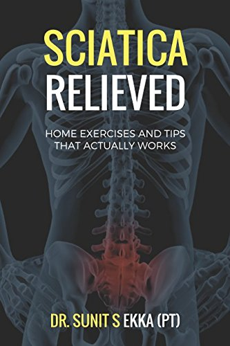 Sciatica Relieved: Home Exercises and Tips That Actually Works: With few precautions and effective pain management tips, apply these exercises for quick relief from sciatica pain.