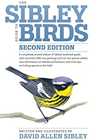 The Sibley Guide to Birds, 2nd Edition (Sibley Guides)