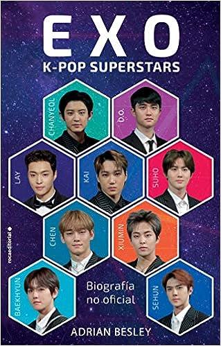EXO. K-pop superstars: Biografía no oficial de Adrian Besley
