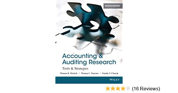 Amazon accounting and auditing research tools and strategies amazon accounting and auditing research tools and strategies 8th edition ebook thomas r weirich thomas c pearson natalie tatiana churyk kindle fandeluxe Image collections