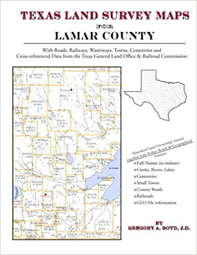 Texas Land Survey Maps For Lamar County Gregory A Boyd J D