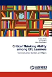 Critical Thinking Ability among Efl Learners, Alemi Minoo and Tajeddin Zia, 3846524093