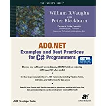 ADO.NET Examples and Best Practices for C# Programmers (Expert's Voice)