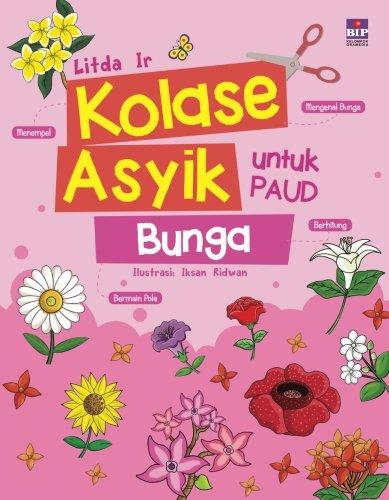 Kolase Asyik Untuk Paud Bunga Indonesian Edition Litda Ir