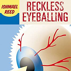 Reckless Eyeballing Audiobook