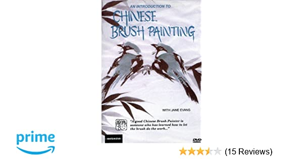 e3097af25 Amazon.com: An Introduction to Chinese Brush Painting: Jane Evans: Movies &  TV