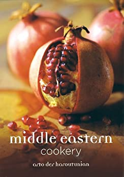 Middle Eastern Cookery by [der Haroutunian, Arto]