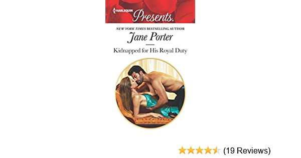 Kidnapped for His Royal Duty: A Contemporary Royal Romance (Stolen Brides  Book 3628)