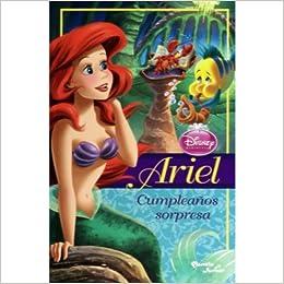 Ariel. Cumpleaños sorpresa: Disney: 9786070714054: Amazon ...