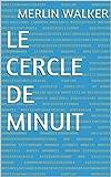 Le cercle de Minuit (French Edition) Livre Pdf/ePub eBook