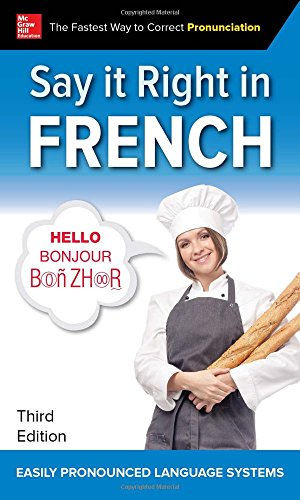 Say It Right in French, Third Edition
