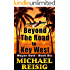 Beyond The Road To Key West