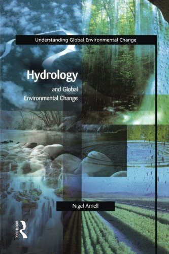 Hydrology and Global Environmental Change (Understanding Global Environmental Change)