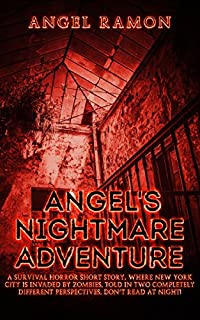Angel's Nightmare Adventure by Angel Ramon ebook deal