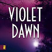 Violet Dawn: Kanner Lake Series, Book 1   Brandilyn Collins