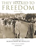 They Walked to Freedom 1955-1956, Kenneth M. Hare, 1596700106