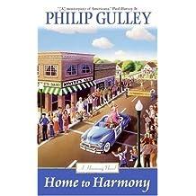 Home to Harmony (A Harmony Novel Book 1)