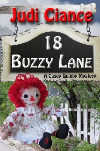 18 Buzzy Lane (A Casey Quinby Mystery) (Volume 5)