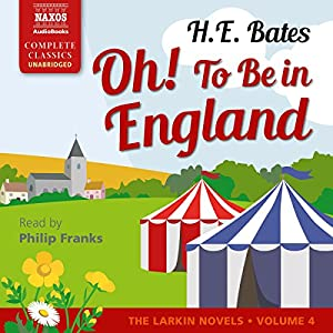 Oh! To Be in England Audiobook