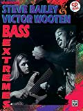 img - for Steve Bailey & Victor Wooten -- Bass Extremes (Book & CD) book / textbook / text book